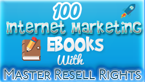 100 Internet Marketing Ebooks Pack With Master Resell Rights